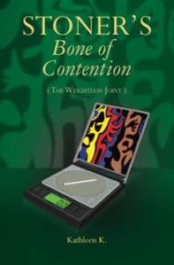 Stoner's Bone of Contention (The Weightless Joint)