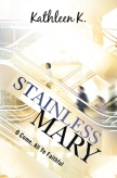 Stainless Mary BookCoverImage