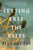 alex george author, setting free the kites, good read